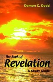 The Book of Revelation ebook by Dodd, Damon C.