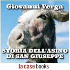 Storia dell'asino di San Giuseppe audiobook by Giovanni Verga