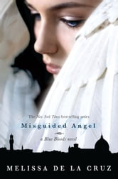 Misguided Angel ebook by Melissa de la Cruz
