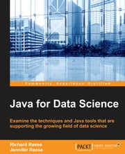 Java for Data Science ebook by Richard Reese,Jennifer Reese