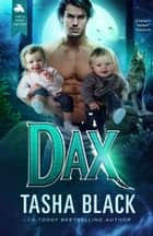 Dax - Single Daddy Shifters #4 ebook by Tasha Black