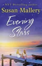 Evening Stars (A Blackberry Island novel, Book 3) eBook by Susan Mallery
