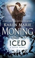 Iced ebook by Karen Marie Moning