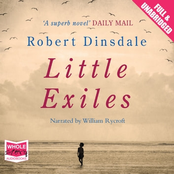 Little Exiles audiobook by Robert Dinsdale