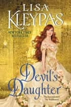 Devil's Daughter - The Ravenels meet The Wallflowers ebooks by Lisa Kleypas