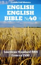 English Parallel Bible No40 - American Standard 1901 - Geneva 1560 ebook by TruthBeTold Ministry, Joern Andre Halseth, William Whittingham