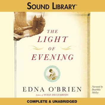 The Light of Evening livre audio by Edna O'Brien