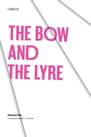 The Bow and the Lyre ebook by Octavio Paz,Ruth L. C. Simms