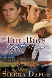 The Boys Next Door ebook by Sierra Dafoe