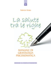 La salute tra le righe ebook by Fabrizio Strata