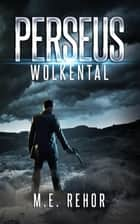 PERSEUS Wolkental ebook by Manfred Rehor