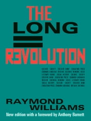 Long Revolution ebook by Raymond Williams