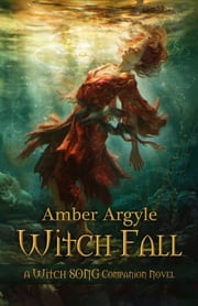 Witch Fall ebook by Amber Argyle
