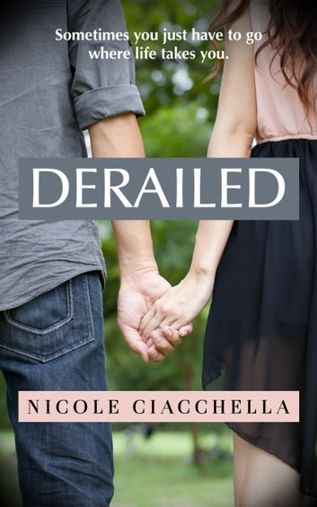 Derailed ebook by Nicole Ciacchella
