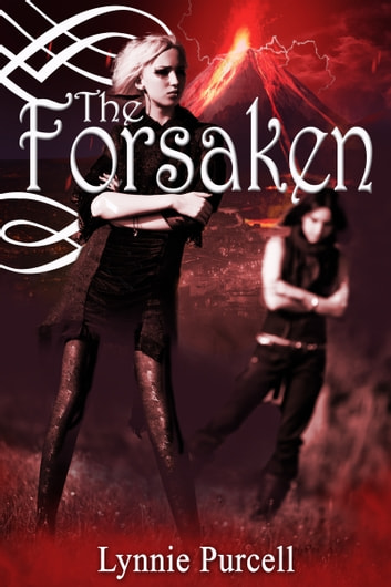 The Forsaken (Book 3: The Guardian Series) ebook by Lynnie Purcell