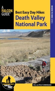 Best Easy Day Hikes Death Valley National Park ebook by Bill Cunningham,Polly Cunningham