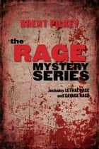 Rage Mystery Series Bundle, The ebook by Brent Pilkey