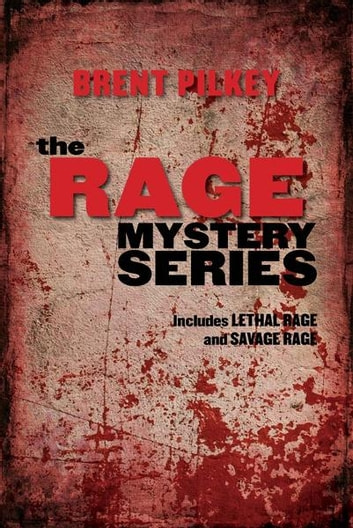 Rage Mystery Series Bundle, The - Includes Lethal Rage and Savage Rage ebook by Brent Pilkey