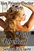 Full Physical (Her Private Doctor Part 2)