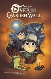 Over the Garden Wall: Tome of the Unknown ebook by Pat McHale, Jim Campbell, Cara McGee
