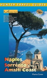 Naples, Sorrento & the Amalfi Coast Adventure Guide ebook by Marina Carter