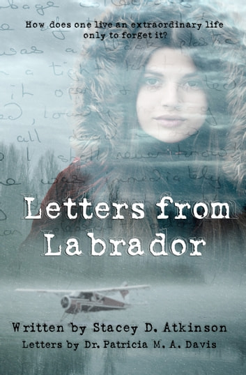 Letters from Labrador ebook by Stacey D. Atkinson