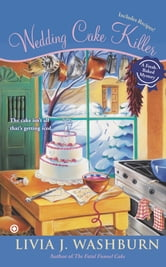 Wedding Cake Killer - A Fresh-Baked Mystery ebook by Livia J. Washburn