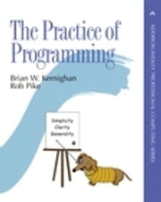 The Practice of Programming ebook by Brian W. Kernighan,Rob Pike