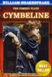 Cymbeline By William Shakespeare - With 30+ Original Illustrations,Summary and Free Audio Book Link ebook by William Shakespeare