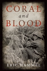Coral and Blood ebook by Eric Hammel