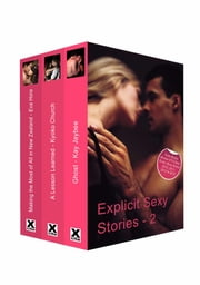 Explicit Sexy Stories - Volume Two ebook by Eva Hore,Kay Jaybee,Kyoko Church