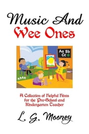 Music And Wee Ones - Music And, #1 ebook by L. G. Mooney
