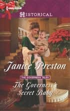 The Governess's Secret Baby ebook by Janice Preston