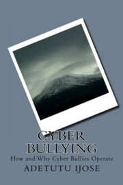 Cyber Bullying ebook by Adetutu Ijose