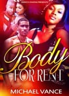 Body for Rent ebook by Jerrice Owens