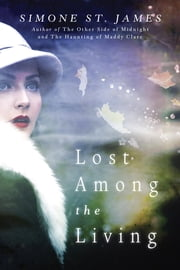 Lost Among the Living ebook by Simone St. James