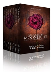 Seduced by Moonlight ebook by Polly J Adams,Ruby Fielding