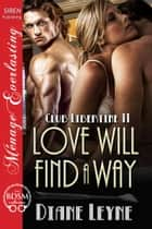 Love Will Find a Way ebook by Diane Leyne