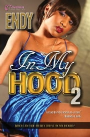 In My Hood 2 ebook by Endy