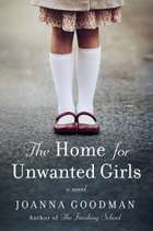 The Home for Unwanted Girls - The heart-wrenching, gripping story of a mother-daughter bond that could not be broken – inspired by true events 電子書籍 by Joanna Goodman