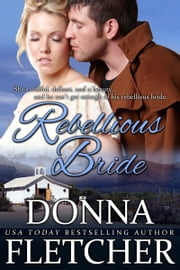 Rebellious Bride ebook by Donna Fletcher