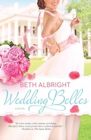 Wedding Belles (A Sassy Belles Novel, Book 2) ebook by Beth Albright