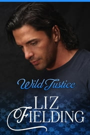 Wild Justice ebook by Liz Fielding