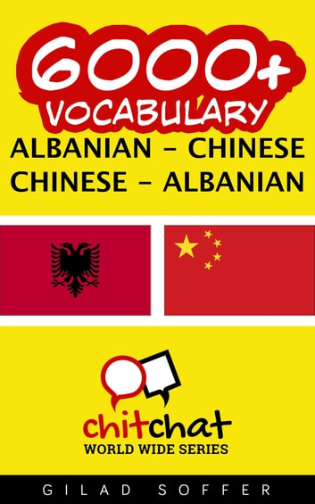 6000+ Vocabulary Albanian - Chinese ebook by Gilad Soffer