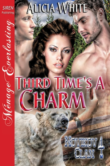 Third Time's a Charm ebook by Alicia White
