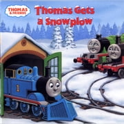 Thomas Gets a Snowplow (Thomas & Friends) ebook by Rev. W. Awdry,Richard Courtney