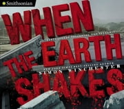When the Earth Shakes ebook by Simon Winchester