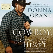Cowboy, Cross My Heart - A Western Romance Novel audiobook by Donna Grant