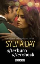 Afterburn/Aftershock ebook by Sylvia Day