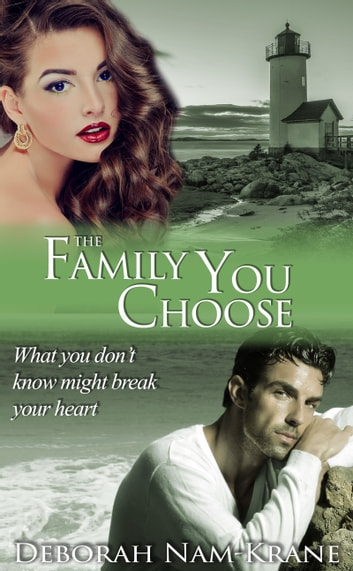 The Family You Choose ebook by Deborah Nam-Krane